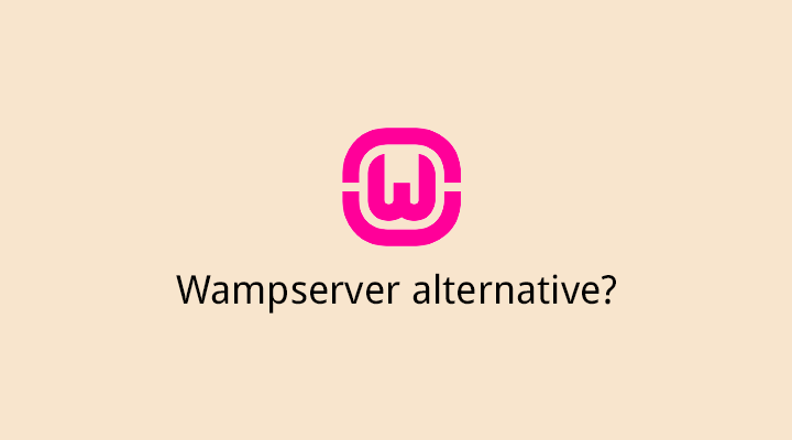 WampServer, is there an alternative?